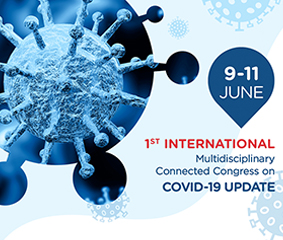 1ST INTERNATIONAL MULTIDISCIPLINARY CONNECTED CONGRESS ON COVID-19 UPDATE